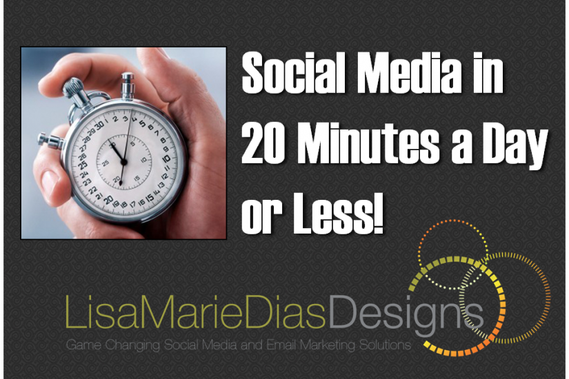 Social Media in 20 Minutes a Day (or Less!)