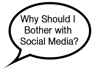 """My clients don't use social media, why should I bother?"""